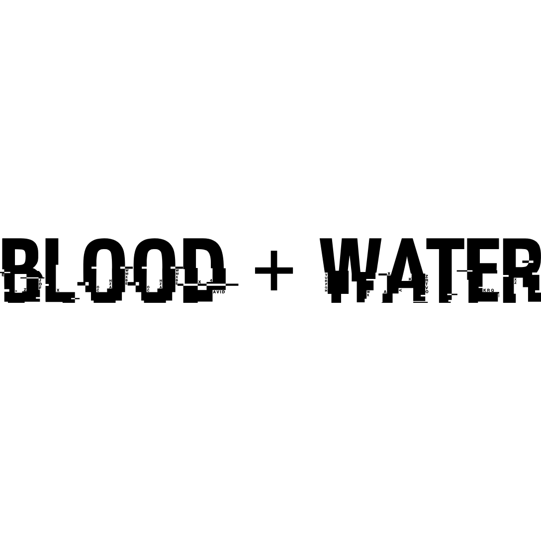 Blood+Water - Podcast Relaunch